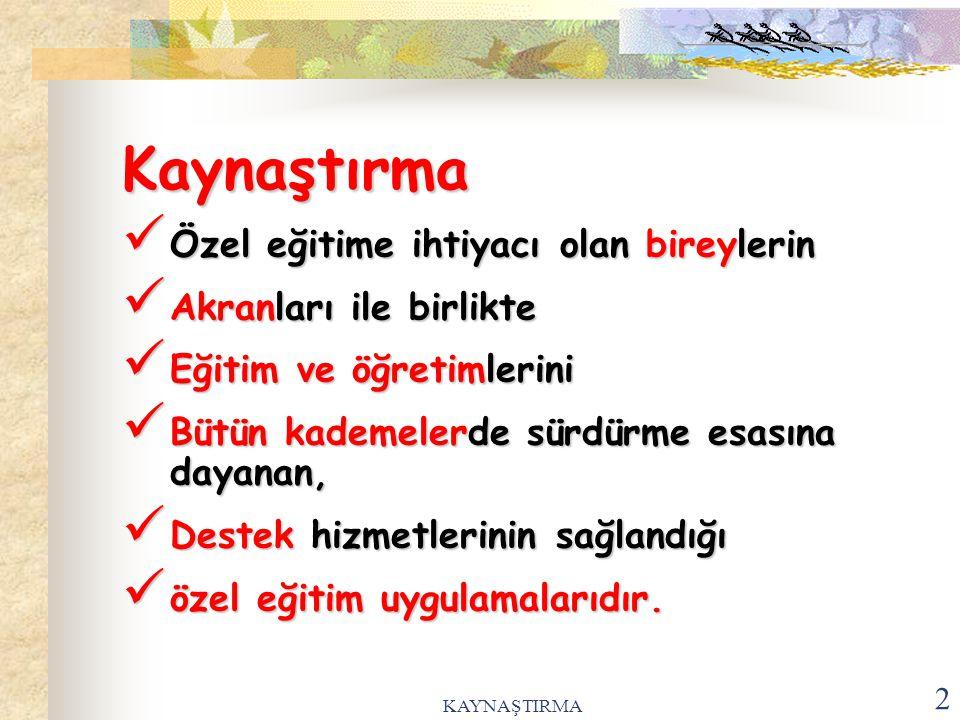 KAYNAŞTIRMA 3.