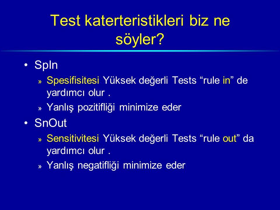 Test katerteristikleri biz ne söyler.