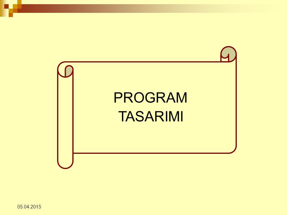 05.04.2015 PROGRAM TASARIMI