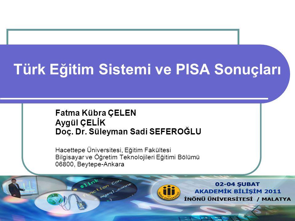 Akademik Bilişim 2011, 02-04 Şubat, İnönü Üniversitesi/Malatya 2 İçerik Giriş PISA Nedir.