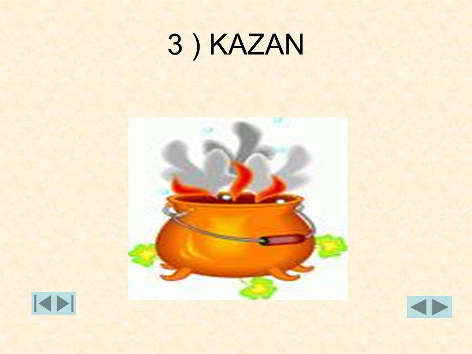 3 ) KAZAN