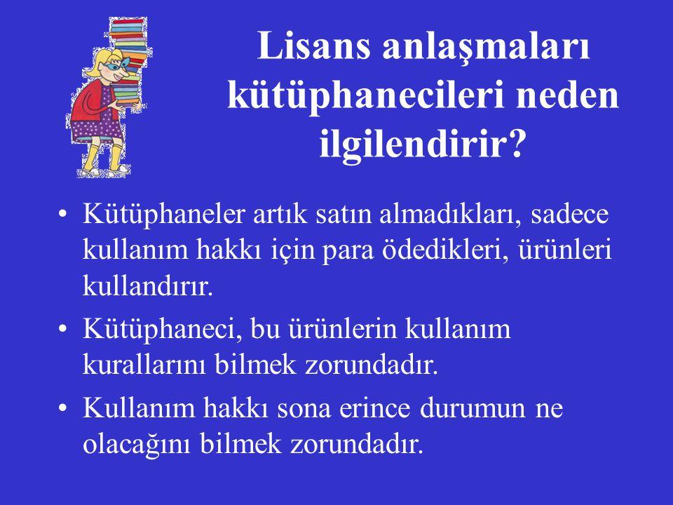 Lisans Anlaşmaları Lisans anlaşması nedir.Lisans anlaşmaları hangi durumlarda imzalanır.