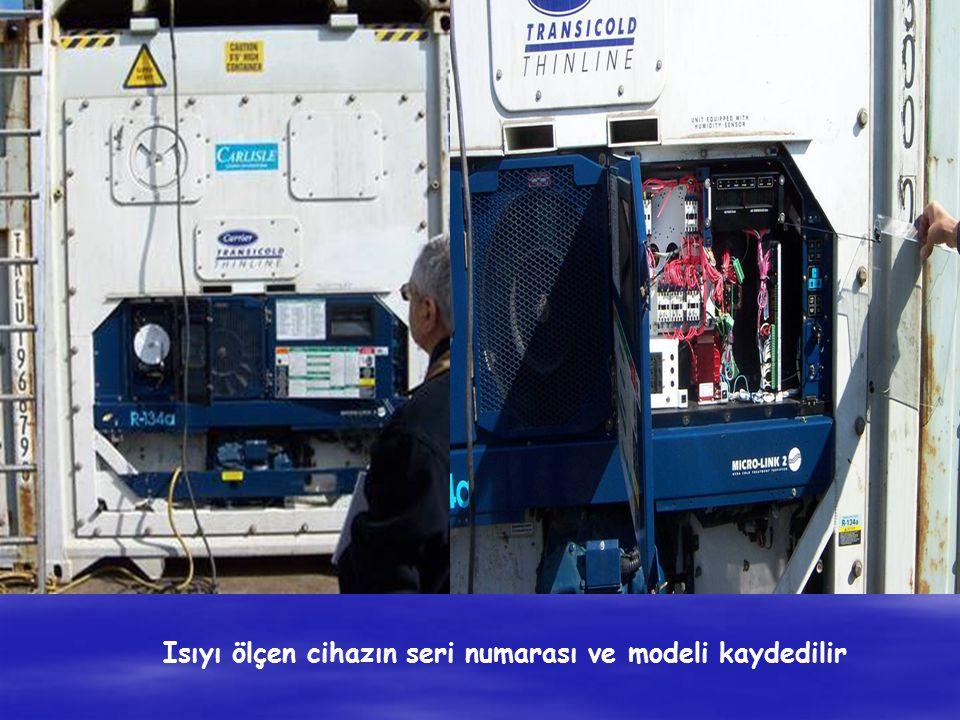 Isıyı ölçen cihazın seri numarası ve modeli kaydedilir