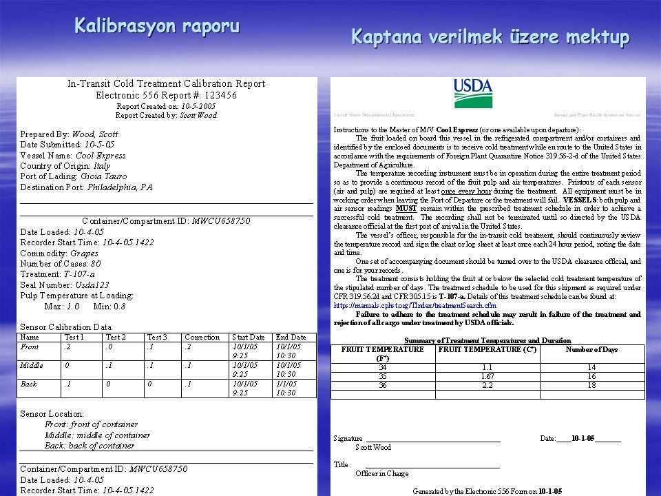 Kalibrasyon raporu Kaptana verilmek üzere mektup