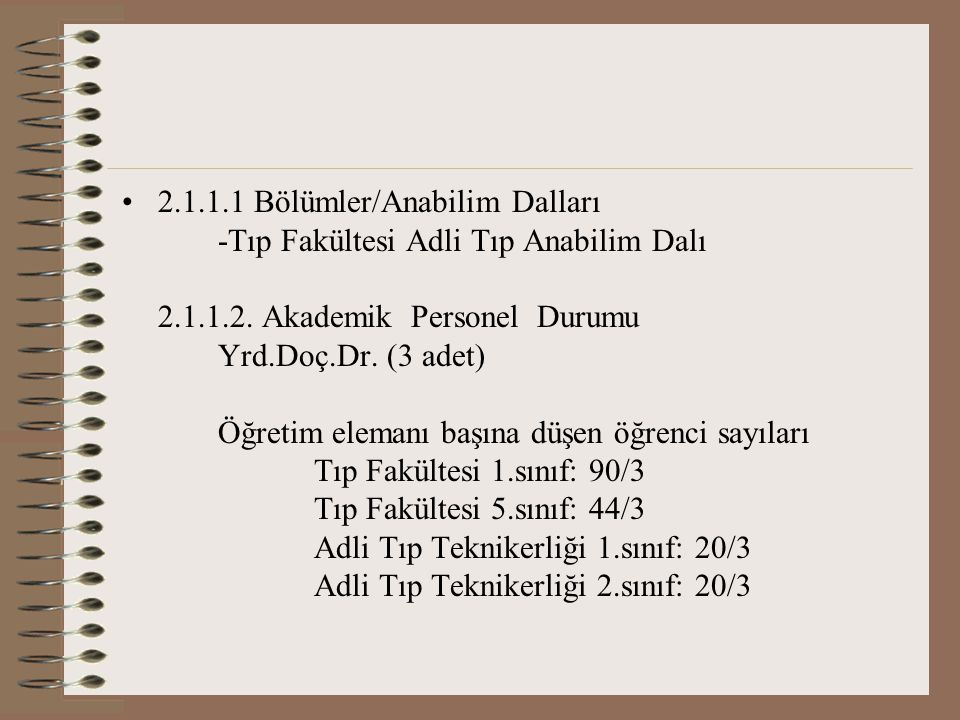 2.1.1.1 Bölümler/Anabilim Dalları -Tıp Fakültesi Adli Tıp Anabilim Dalı 2.1.1.2.