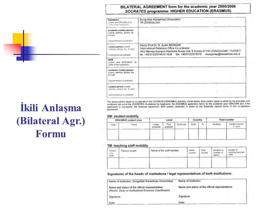 İkili Anlaşma (Bilateral Agr.) Formu