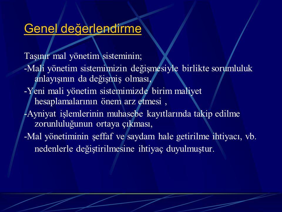 Yönetmeliklere http://www.muhasebat.gov.tr http://www.muhasebat.gov.tr adresinden ulaşılabilir.
