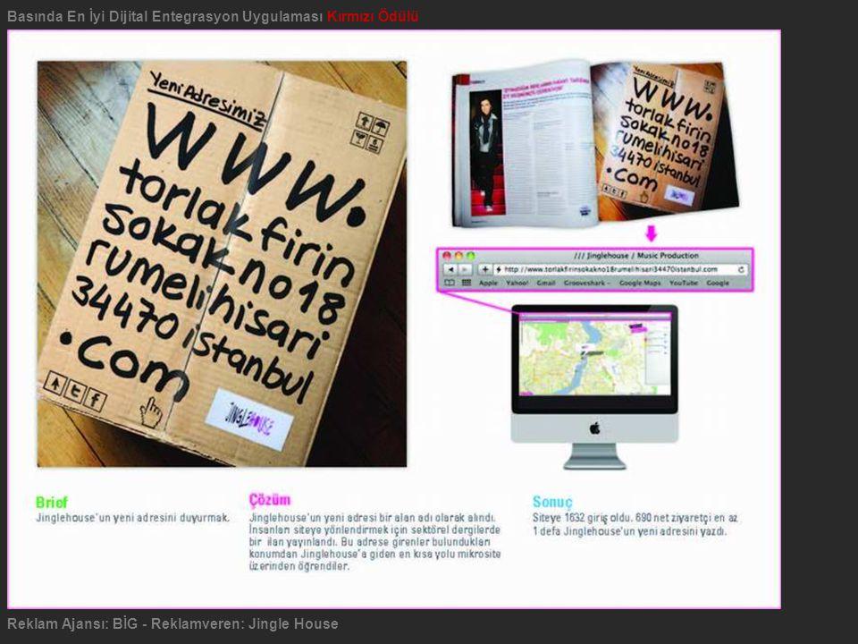Reklam Ajansı: BİG - Reklamveren: Jingle House Basında En İyi Dijital Entegrasyon Uygulaması Kırmızı Ödülü