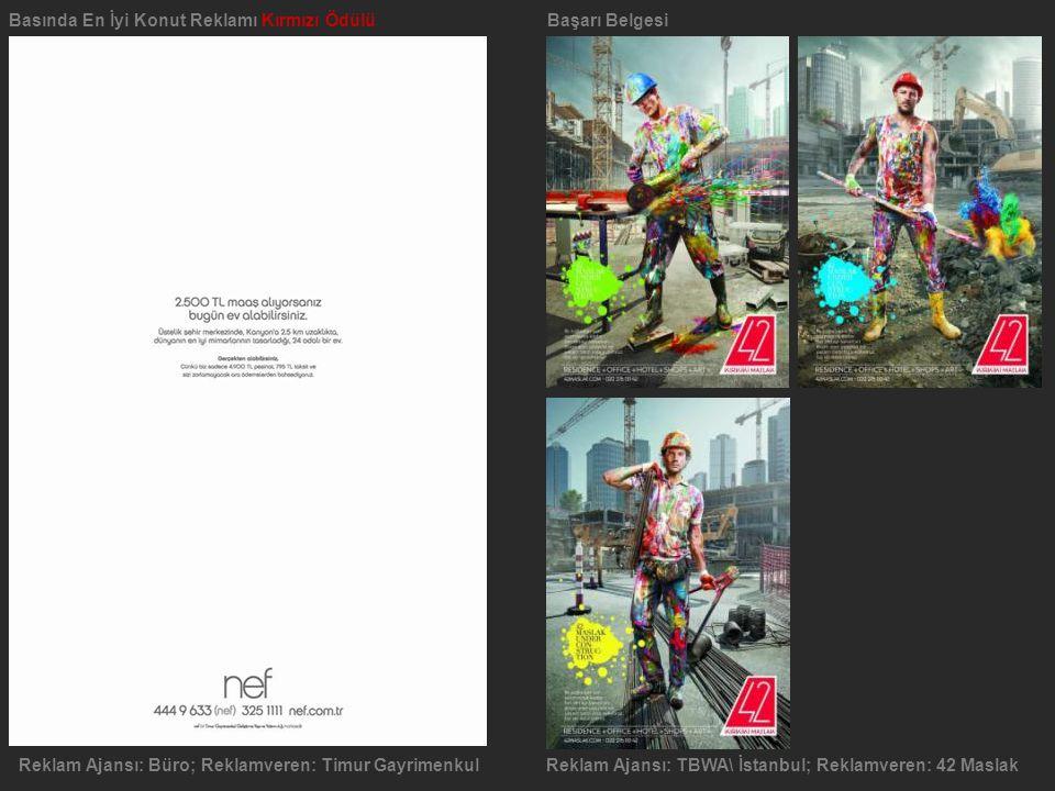 Basında En İyi Konut Reklamı Kırmızı ÖdülüBaşarı Belgesi Reklam Ajansı: Reklam Merkezi Reklamveren: Bahadır İnşaat Proje Uygulama A.Ş. Ürün / Hizmet: