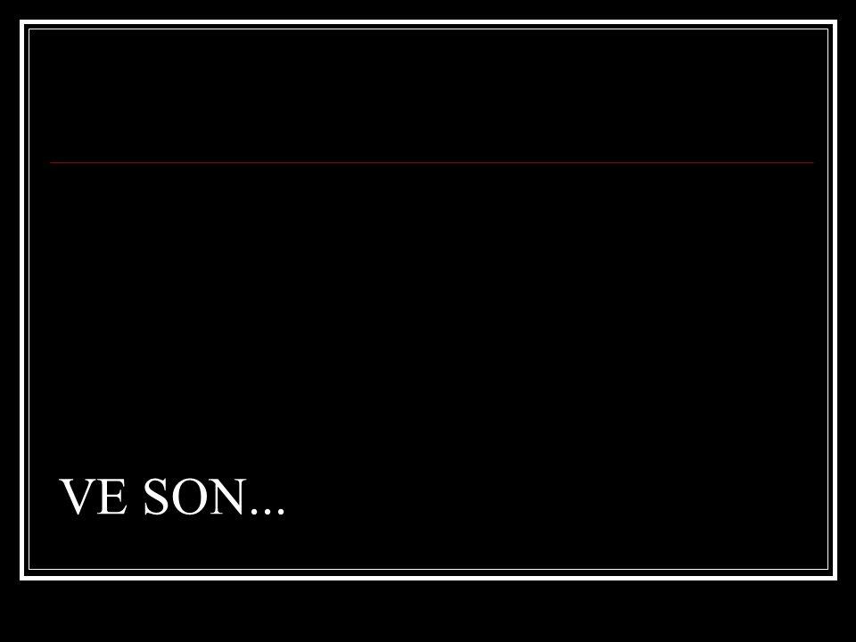 VE SON...