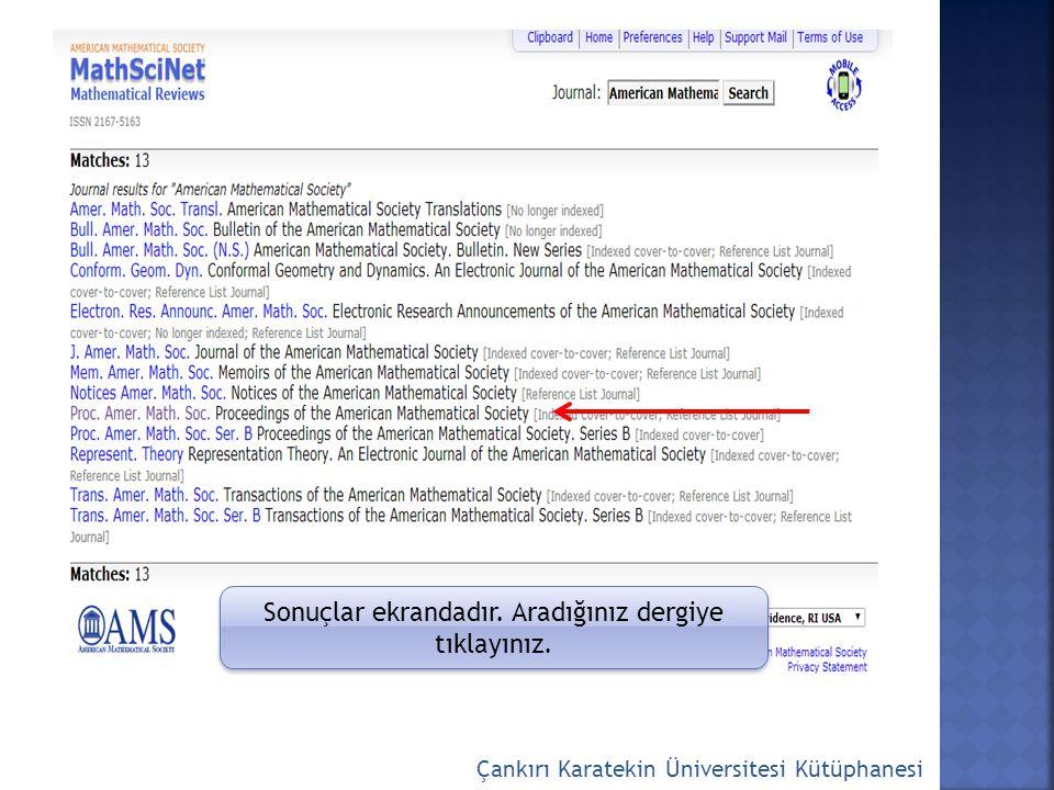 Çankırı Karatekin Üniversitesi Kütüphanesi Sonuçlar ekrandadır. Aradığınız dergiye tıklayınız.