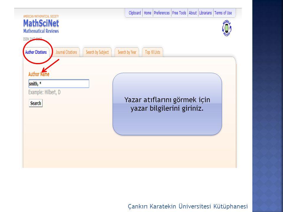 Çankırı Karatekin Üniversitesi Kütüphanesi Yazar atıflarını görmek için yazar bilgilerini giriniz.