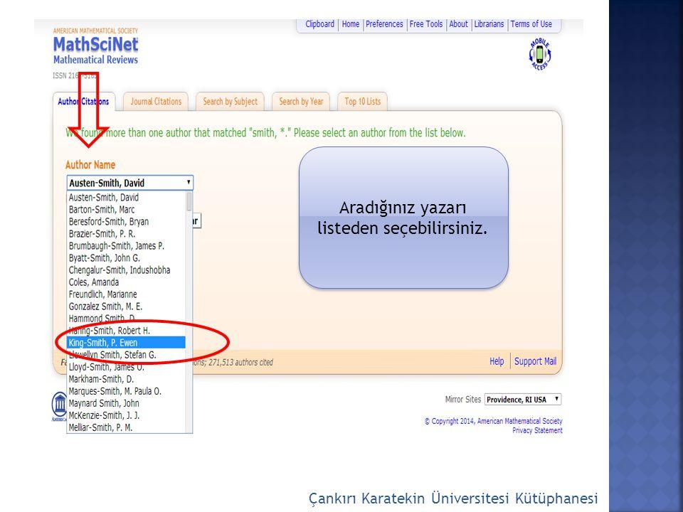 Çankırı Karatekin Üniversitesi Kütüphanesi Aradığınız yazarı listeden seçebilirsiniz.