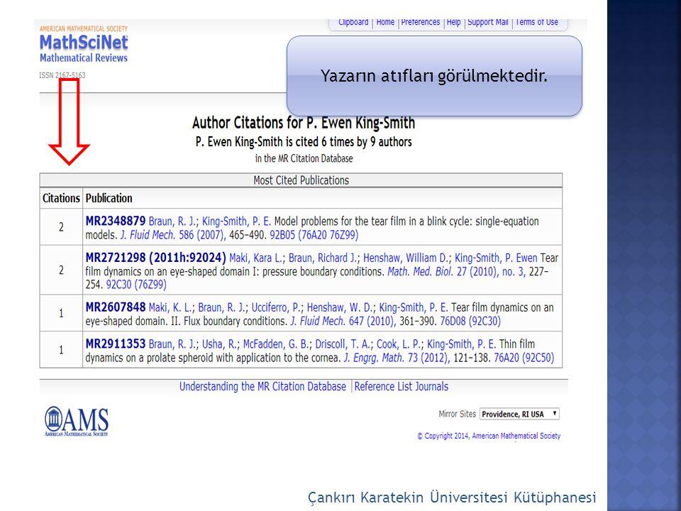 Çankırı Karatekin Üniversitesi Kütüphanesi Yazarın atıfları görülmektedir.