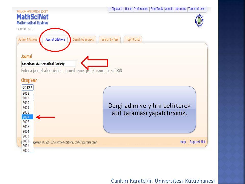 Çankırı Karatekin Üniversitesi Kütüphanesi Dergi adını ve yılını belirterek atıf taraması yapabilirsiniz.