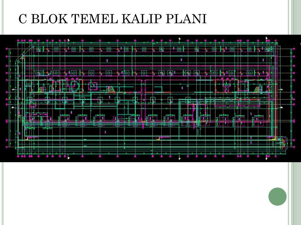 C BLOK TEMEL KALIP PLANI