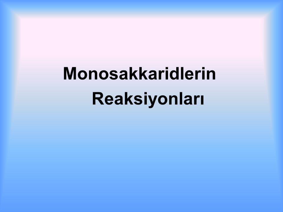 Monosakkaridlerin Reaksiyonları