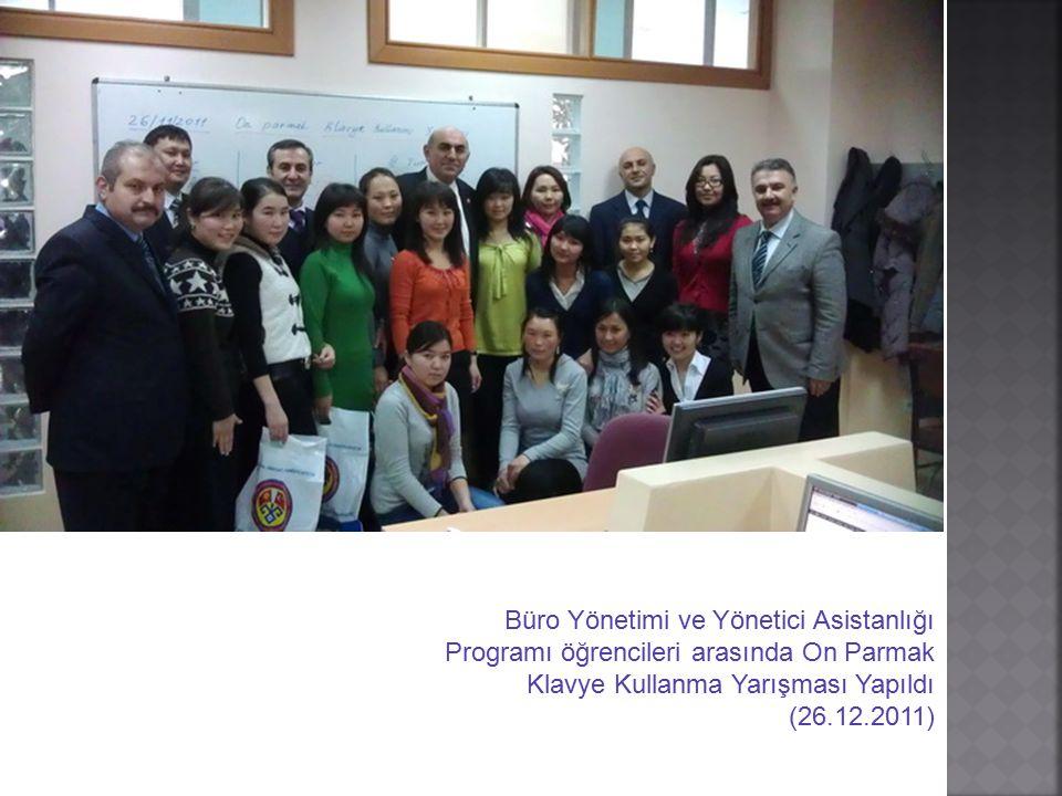 Büro Yönetimi ve Yönetici Asistanlığı Programı öğrencileri arasında On Parmak Klavye Kullanma Yarışması Yapıldı (26.12.2011)
