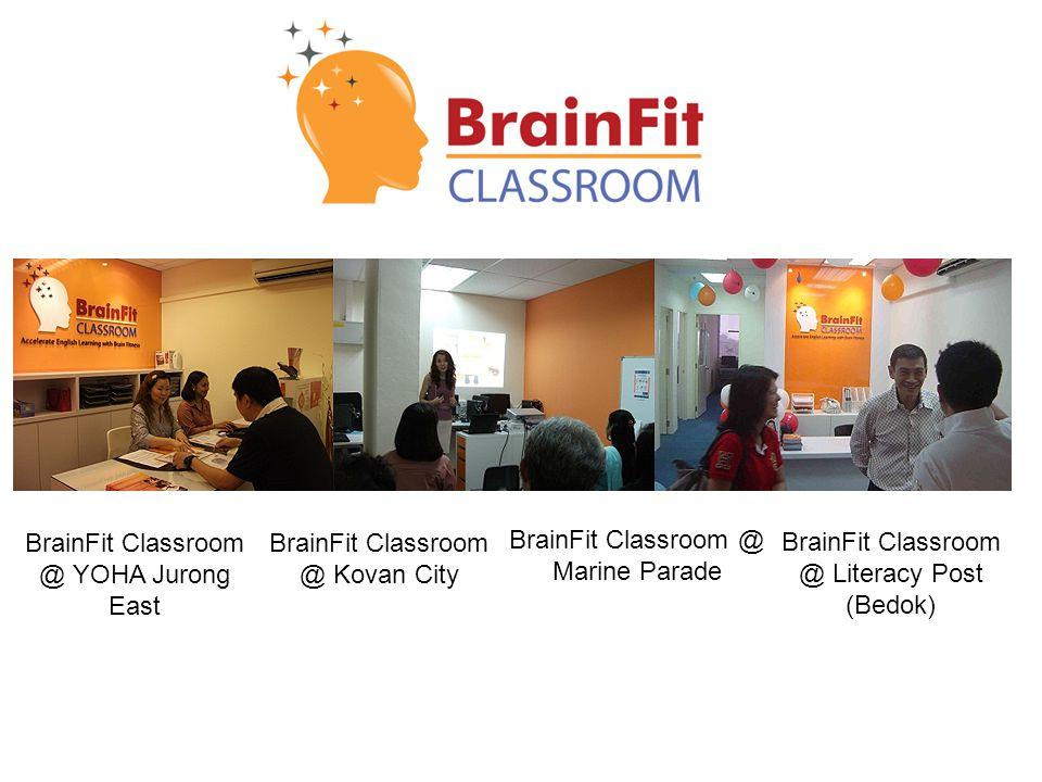 BrainFit Classroom @ Marine Parade BrainFit Classroom @ YOHA Jurong East BrainFit Classroom @ Kovan City BrainFit Classroom @ Literacy Post (Bedok)