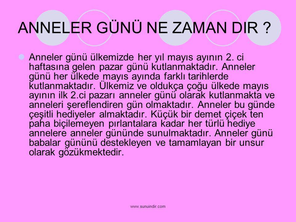 www.sunuindir.com SEN OLMASANDA ANNEN HEP SENLE BİRLİKTE…..