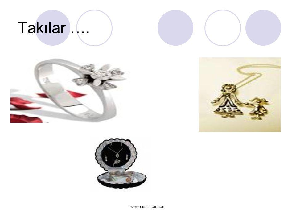 www.sunuindir.com Takılar ….