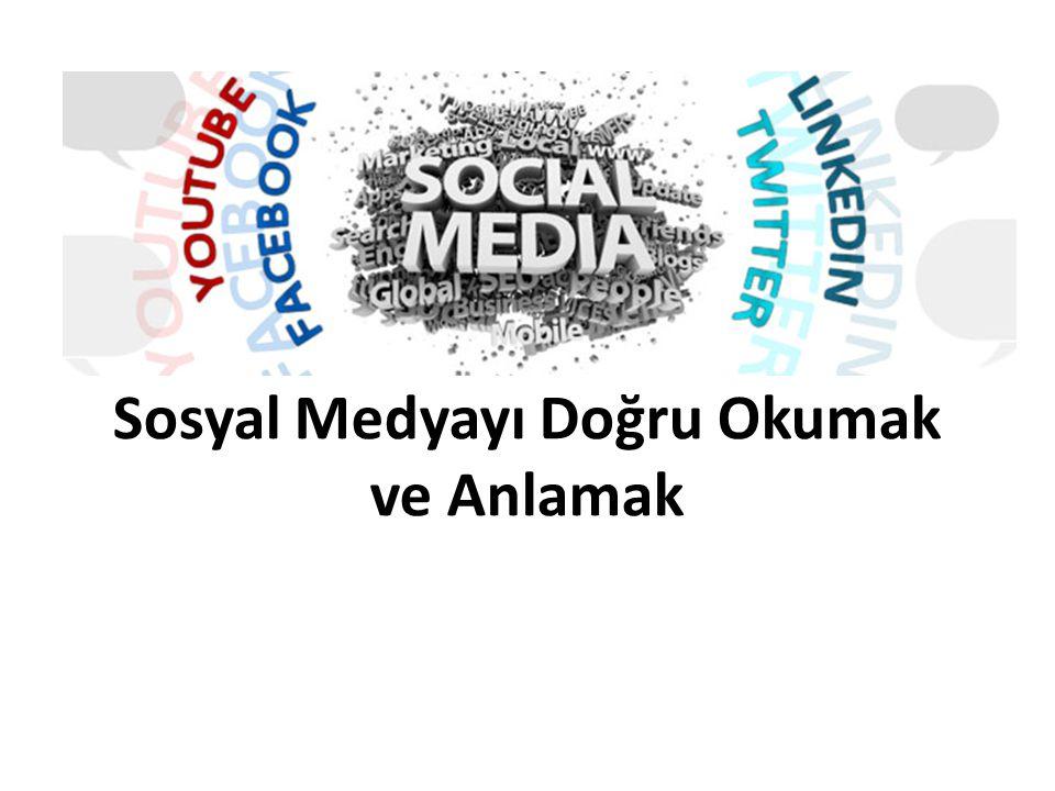 Sosyal Medyayı Doğru Okumak ve Anlamak