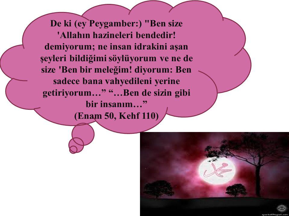 De ki (ey Peygamber:)