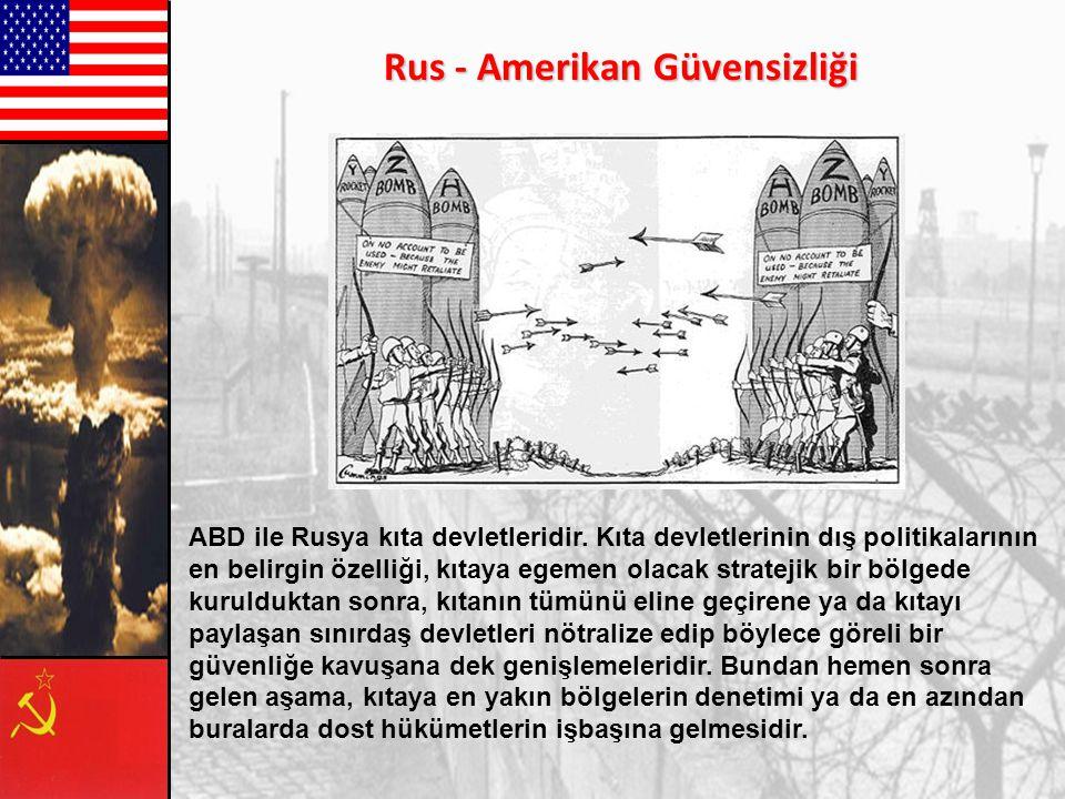ABD ve İngiltere'nin Avrupa'da komünist partilerle mücadelesi ve Marshall yardımı ile Batı Avrupa ülkelerinin ABD'nin nüfuzu altına girmesi, Doğu Avru
