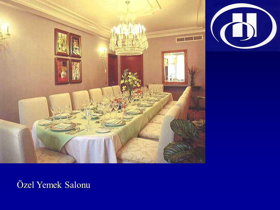 Özel Yemek Salonu