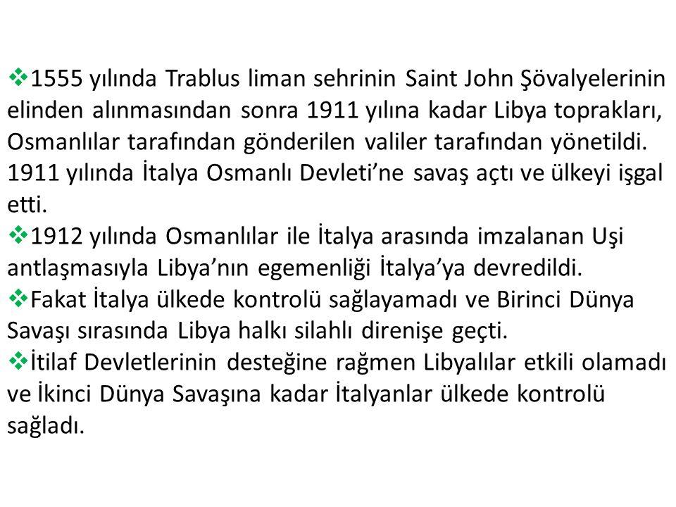  1555 yılında Trablus liman sehrinin Saint John Şövalyelerinin elinden alınmasından sonra 1911 yılına kadar Libya toprakları, Osmanlılar tarafından gönderilen valiler tarafından yönetildi.