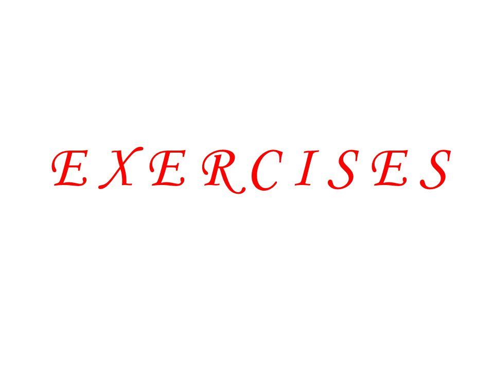 E X E R C I S E S