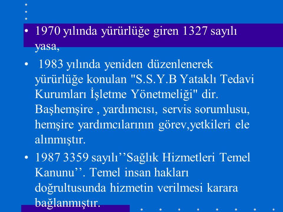 1970 yılında yürürlüğe giren 1327 sayılı yasa, 1983 yılında yeniden düzenlenerek yürürlüğe konulan