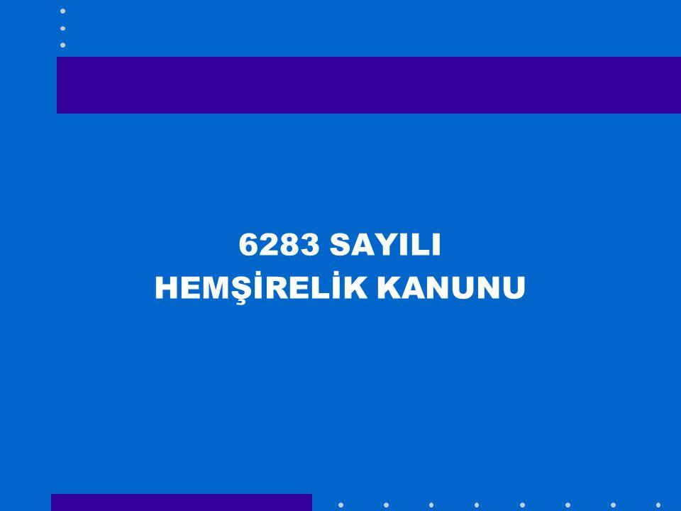6283 SAYILI HEMŞİRELİK KANUNU