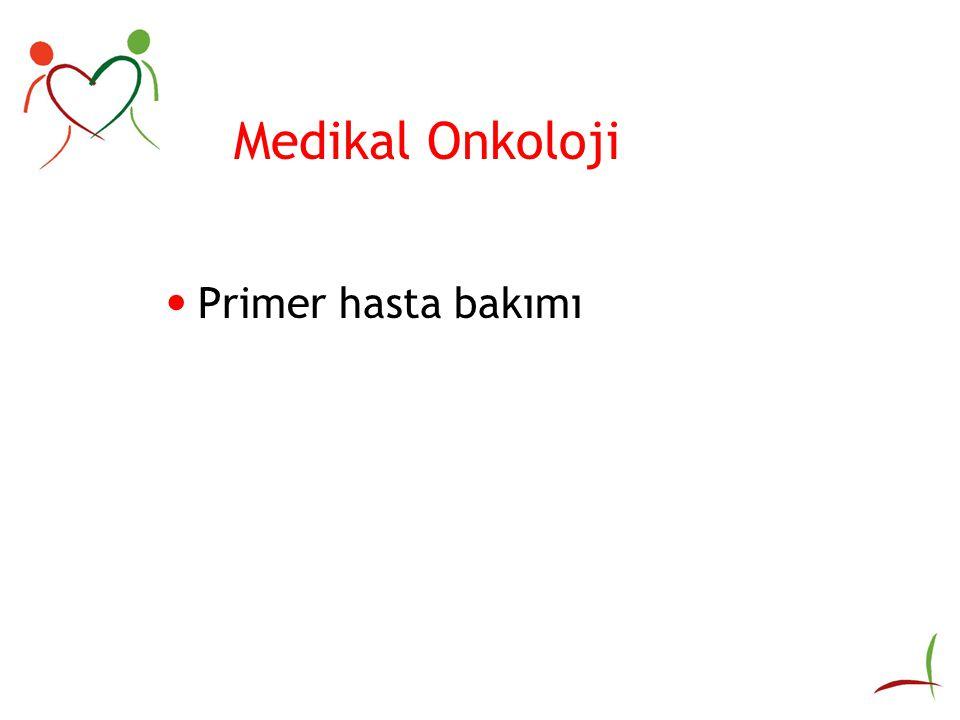 Medikal Onkoloji Primer hasta bakımı