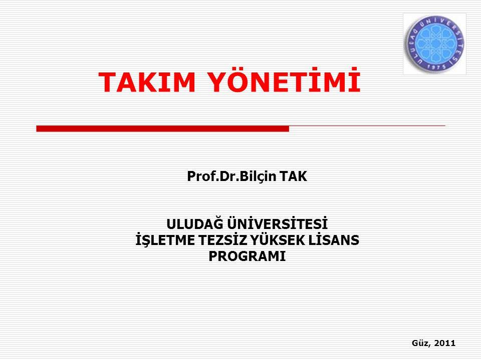 Toplam Kalite Yönetimi Açısından Takım Çalışmasının Önemi TAKIM ÇALIŞMASI Prof.