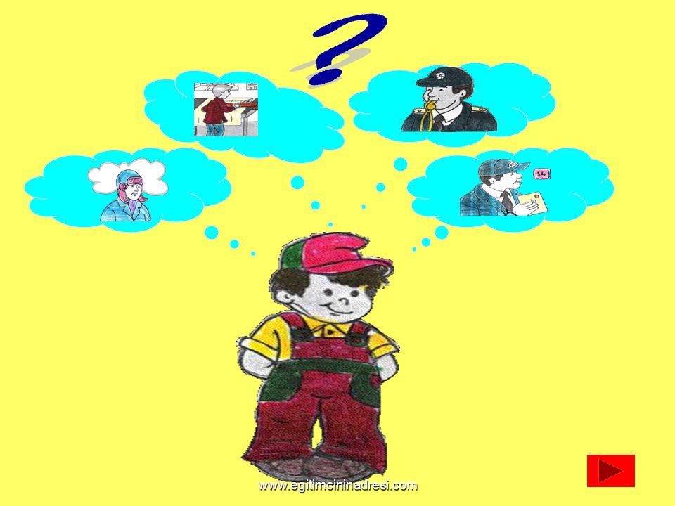 a) Terzi b) Dişçi c) Fırıncı d) Doktor Elbiselerimizi kim diker? www.egitimcininadresi.com