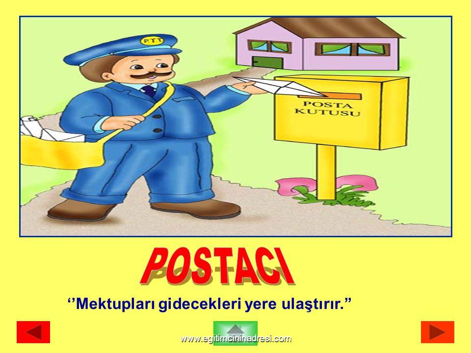 ''Mektupları gidecekleri yere ulaştırır.'' www.egitimcininadresi.com