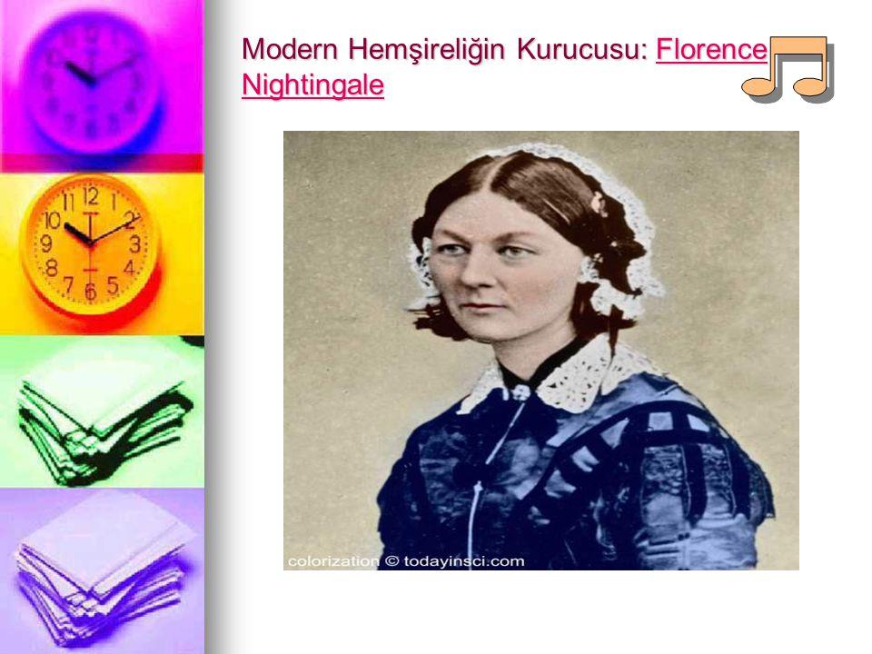 Modern Hemşireliğin Kurucusu: Florence Nightingale Florence NightingaleFlorence Nightingale