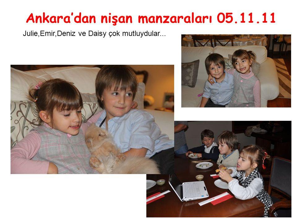 Ankara'dan nişan manzaraları 05.11.11 Julie,Emir,Deniz ve Daisy çok mutluydular...