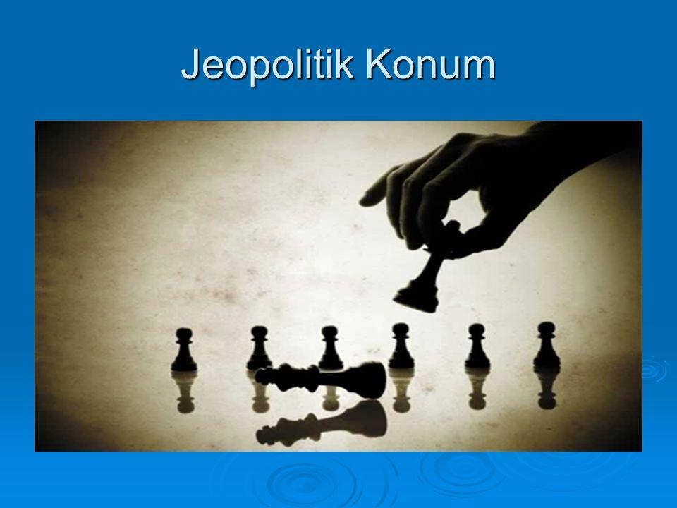 Jeopolitik Konum