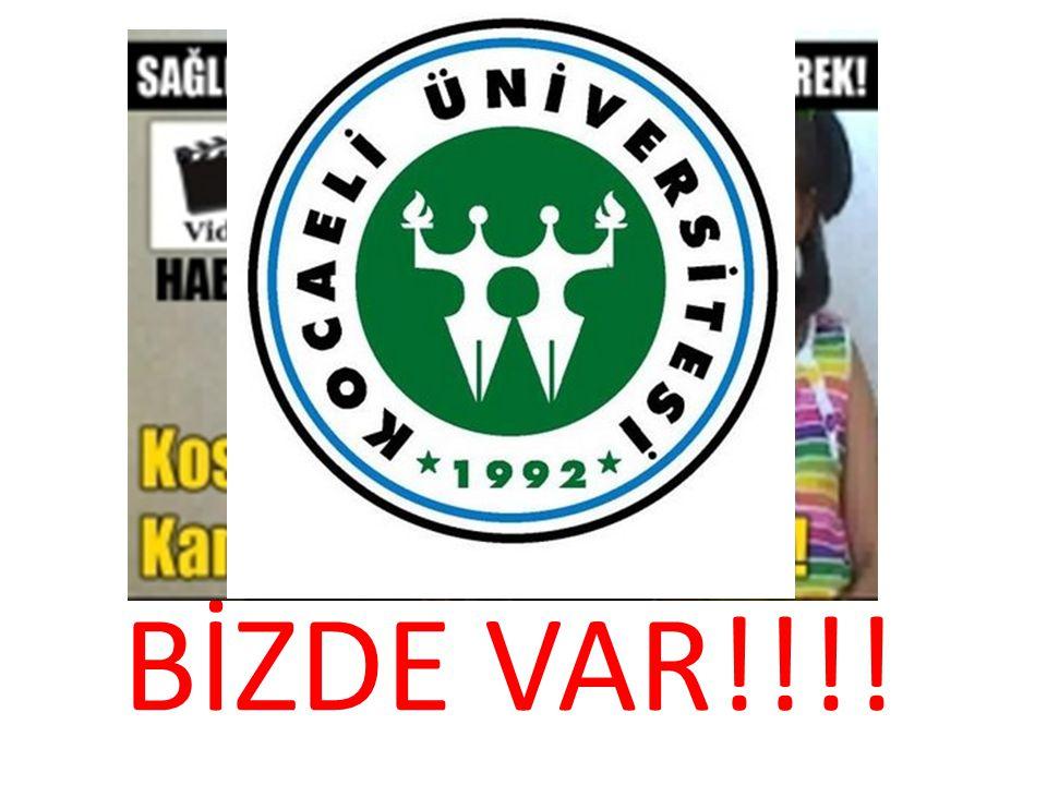 BİZDE VAR!!!!