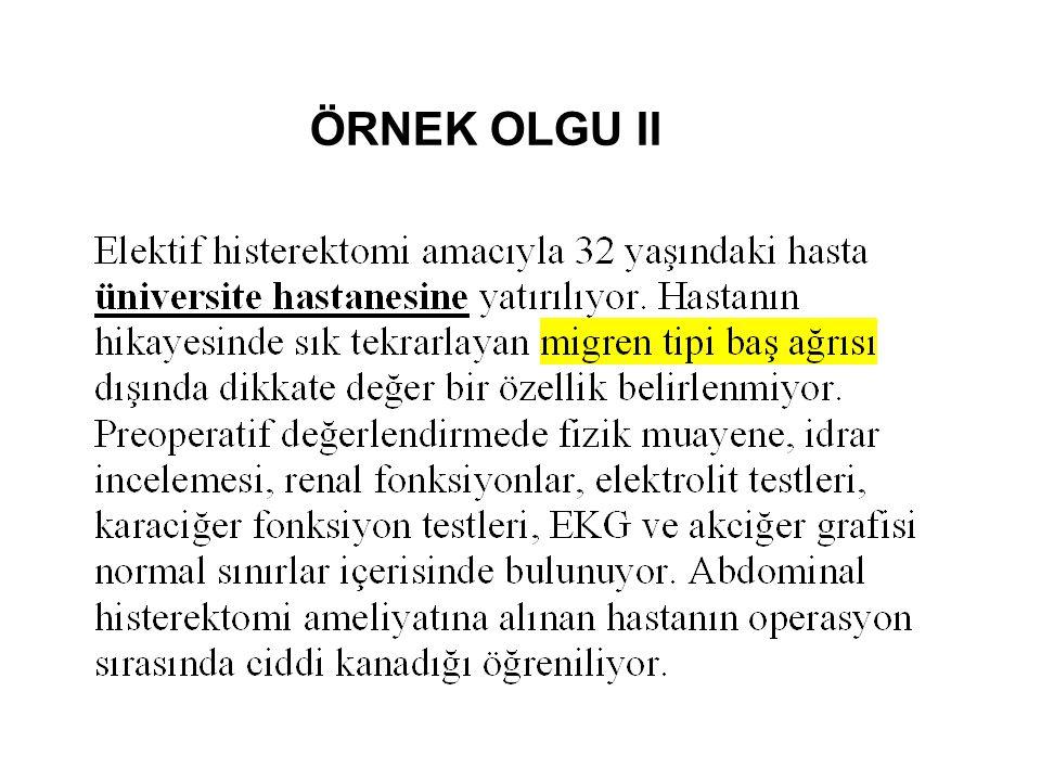 ÖRNEK OLGU II