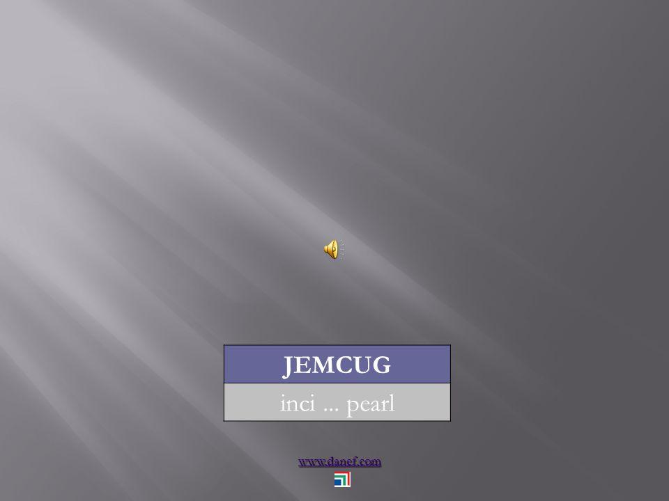 www.danef.com JEMCUG inci... pearl