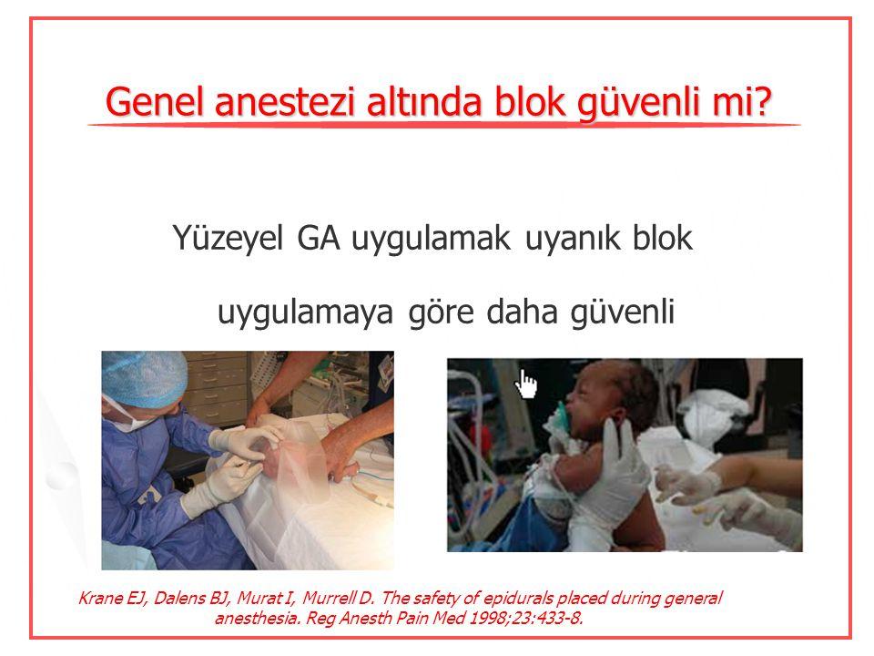 Retrospektif çalışma 4298 hastada çalışılmış Torakotomi gereken hastalarda çalışılmış Nörolojik defisit yok Erişkinlerde de anestezi altında blok güve