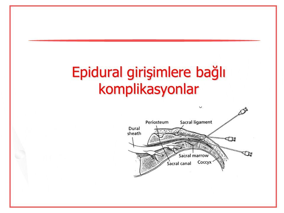 Dirençli olgularda epidural kan yaması etkin 0.2 mL/kg uygulamış