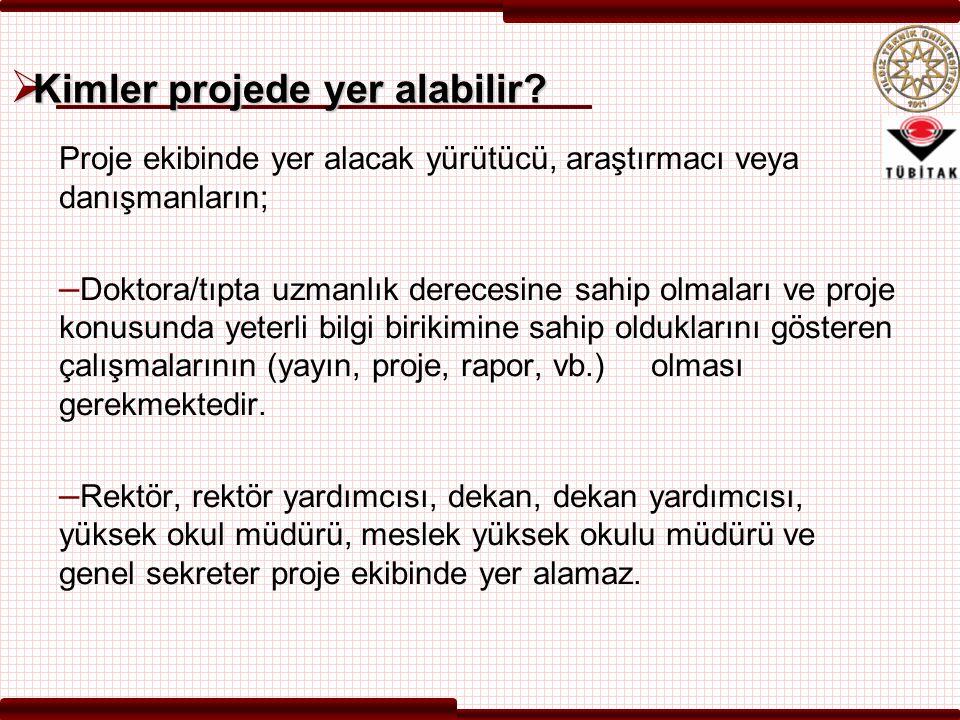  Bursiyerler – Türkiye'de kurulu yüksek öğretim kurumlarında Lisansüstü (Yüksek Lisans ve Doktora) eğitimlerine devam etmekte olan öğrenciler veya öğrenci statüsündeki Araştırma Görevlileri ile doktoralı olup herhangi bir kurum/işyerinde çalışmayan, 40 yasını doldurmamış olan ve doktora/tıpta uzmanlık derecesinin alındığı tarih ile ilgili programın son başvuru tarihi arasında kalan sürenin 5 yıldan fazla olmaması koşulunu sağlayan kişiler ise doktora sonrası bursiyer olarak proje ekibinde yer alabilirler.