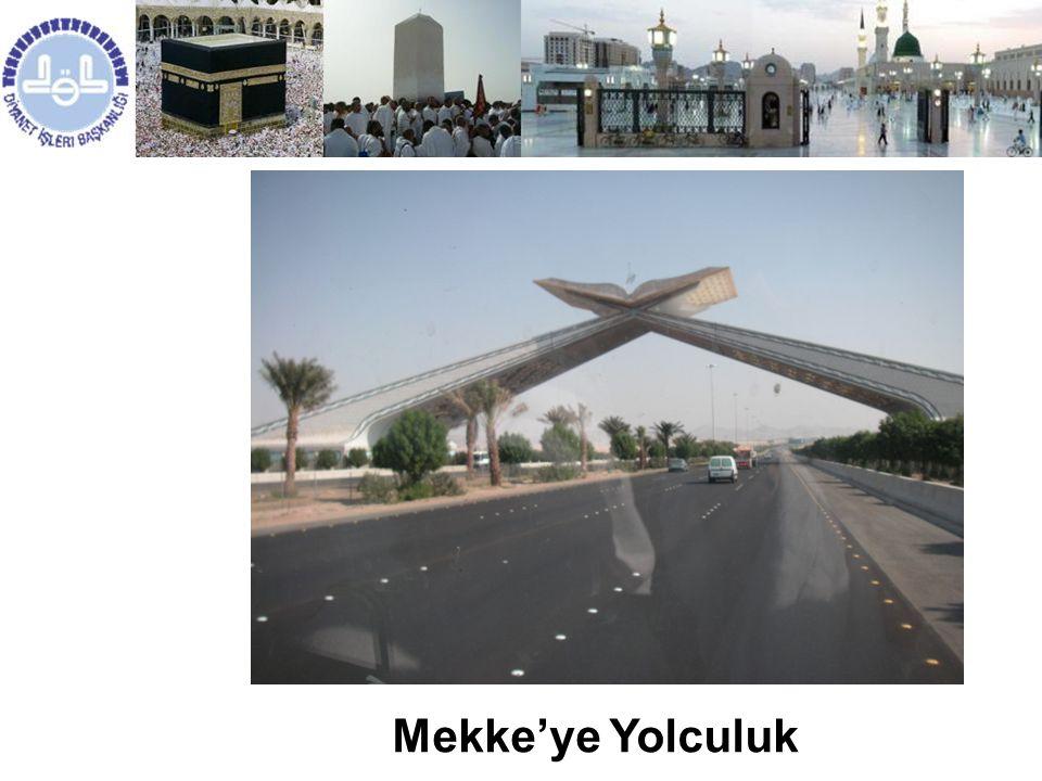 MEKKE Mekke'ye Yolculuk