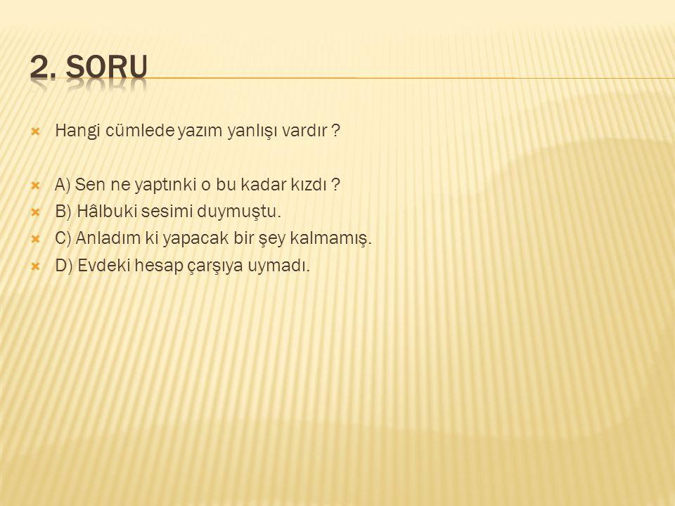  Sınav 12.15'te yapılacakmış. cümlesinde hiçbir yanlışlık yoktur.