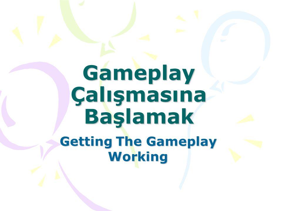 Sonuç olarak, eğer biz yüksek düzeyleri oluşturmadan önce oyunu eğlenceli hale getirmek istiyorsak fazla iş ve efor kaybından kaçınırız.