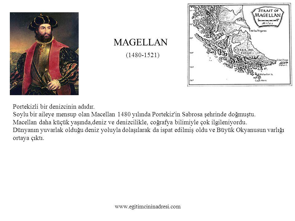 Portekizli bir denizcinin adıdır.